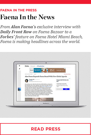 Faena In the News - Read Press