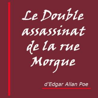 Le Double assassinat de la rue Morgue