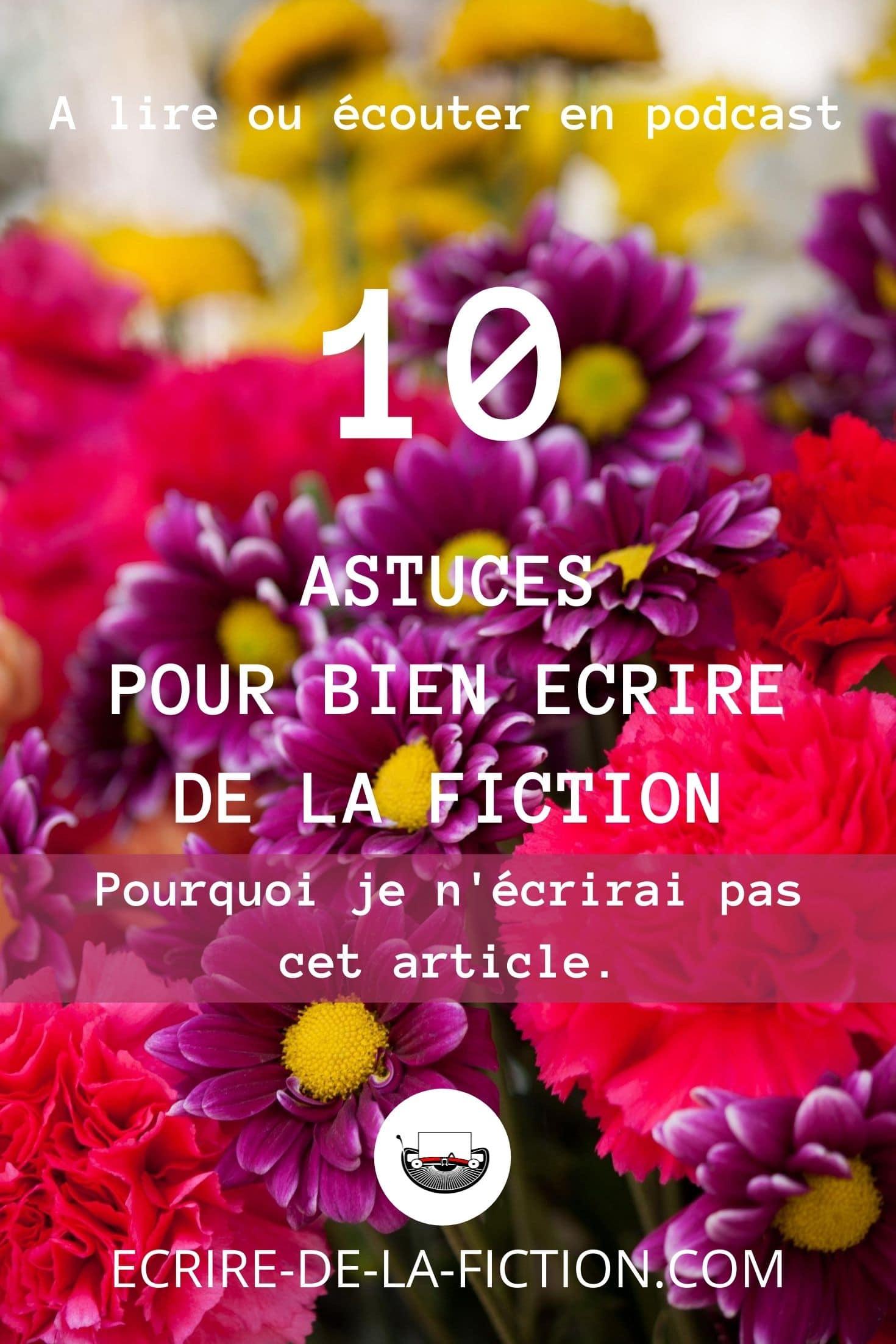 10 astuces pour bien ecrire fiction epingle pinterest