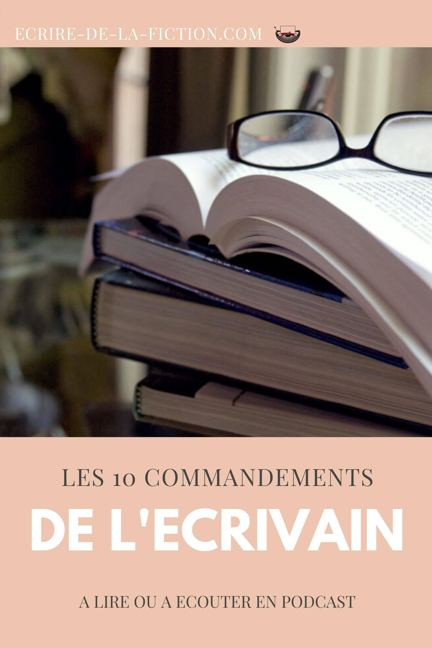 les dix commandements de l ecrivain epingle pinterest