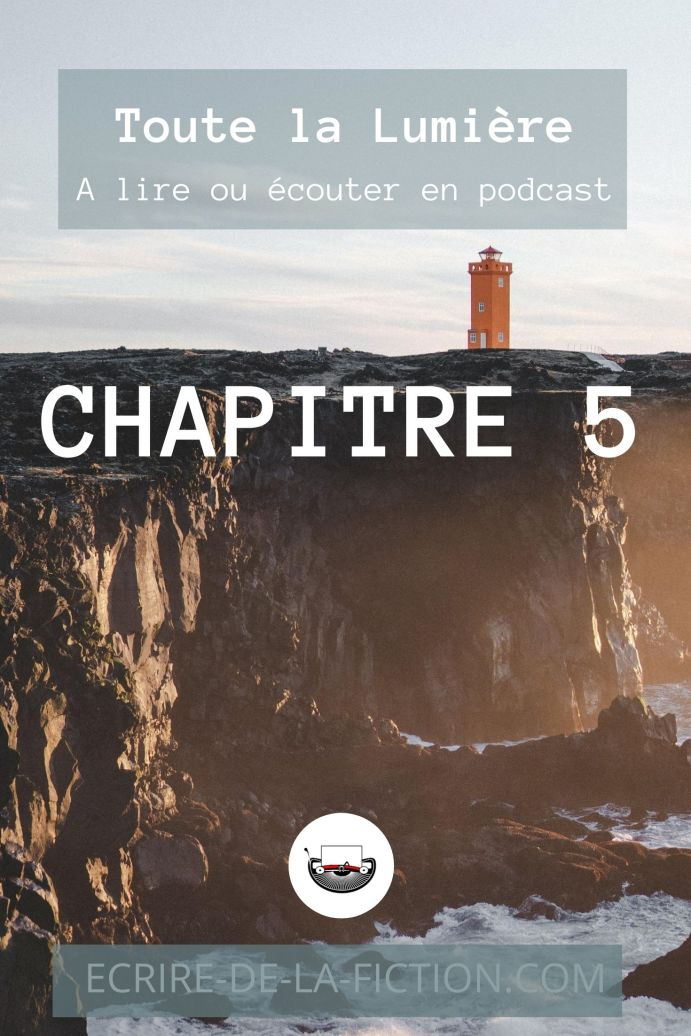 chapitre cinq phare sur falaises