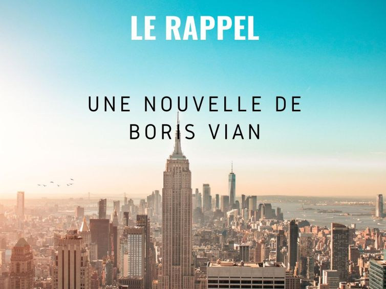 "🎧[Podcast] ""Le Rappel"" de Boris Vian"