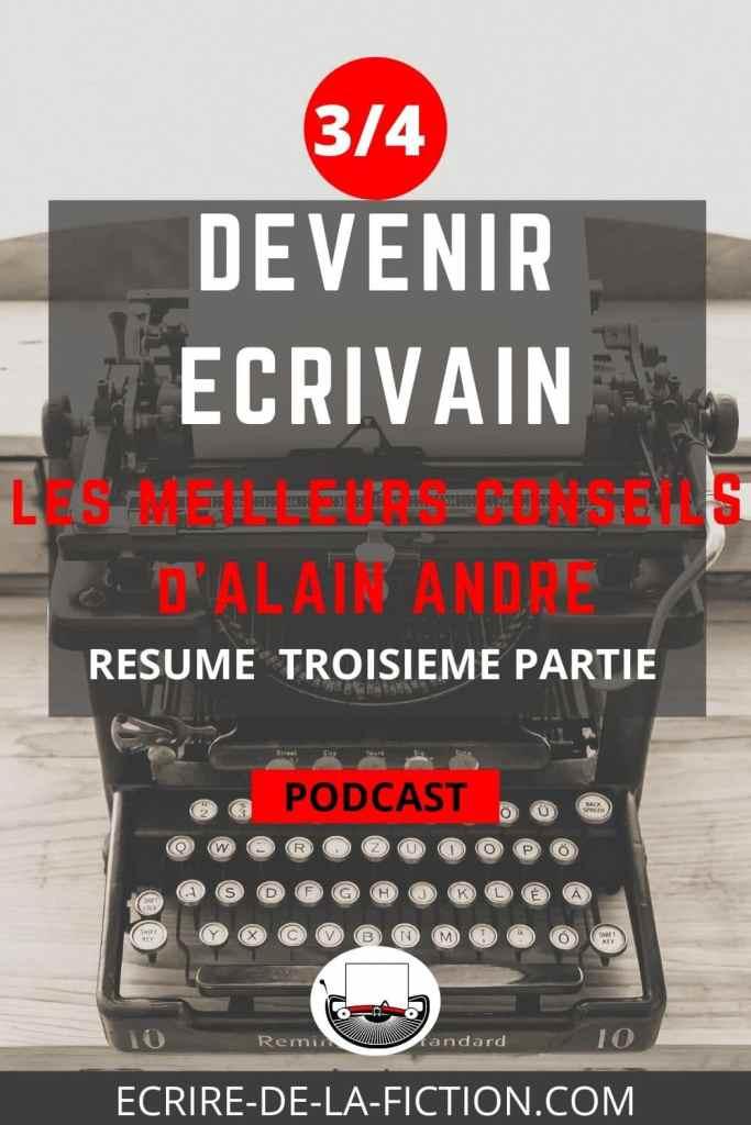 podcast-resume-devenir-ecrivain-troisieme-partie