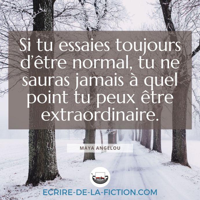 citation-angelou-normal-vs-extraordinaire