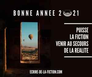 voeux-2021-ecrire-fiction