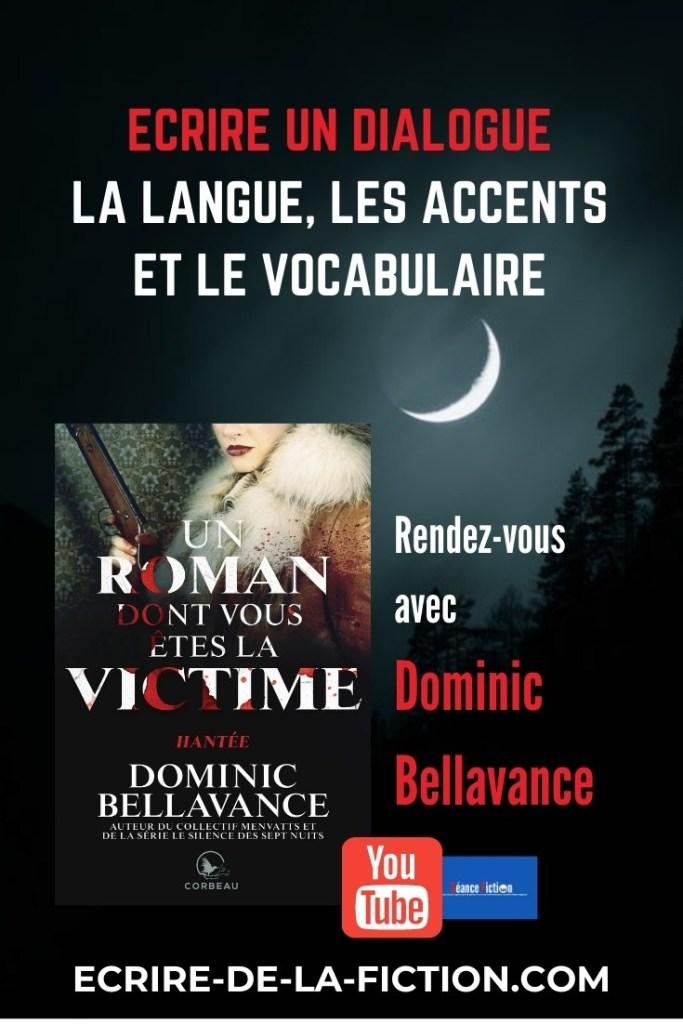 langue-accent-vocabulaire-dominic-bellavance