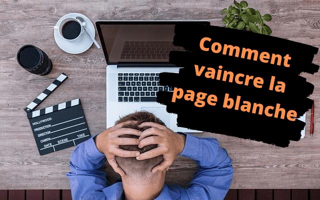 Comment vaincre la page blanche