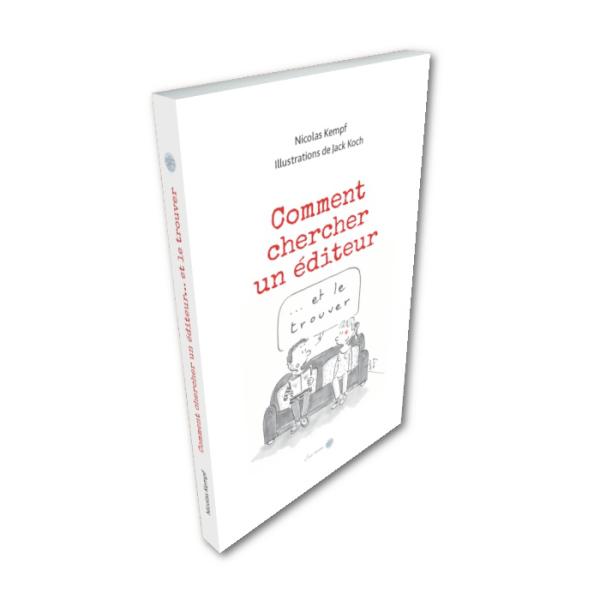 """Couverture """"Comment chercher un éditeur…"""" Comment trouver un éditeur pour son livre ? Cet ouvrage 100 % utile, écrit simplement, bourré de pistes et d'astuces, vous propose une méthode efficace pour le rechercher, pour l'approcher et pour l'intéresser."""