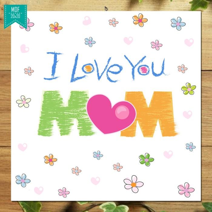 Jual Kado Hari Ibu Wall Decor Gift I Love You Mom Hiasan Dinding Wall Art Kab Malang C45 Channel Tokopedia