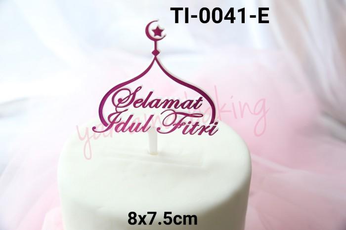 Jual Ti 0041 E Cake Topper Hiasan Kue Tulisan Selamat Idul Fitri