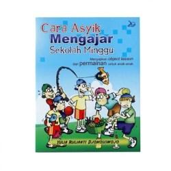 Jual Buku Cara Asyik Mengajar Sekolah Minggu Kota Surabaya Visi