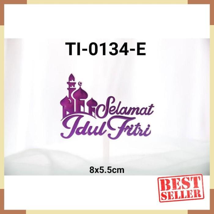 Jual Ti 0134 E Cake Topper Tulisan Idul Fitri Lebaran Masjid Ungu