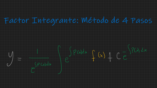 Metodo 4 pasos - Factor Integrante