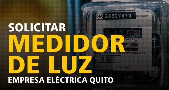 solicitar-un-medidor-de-luz-empresa-electrica-quito-eeq