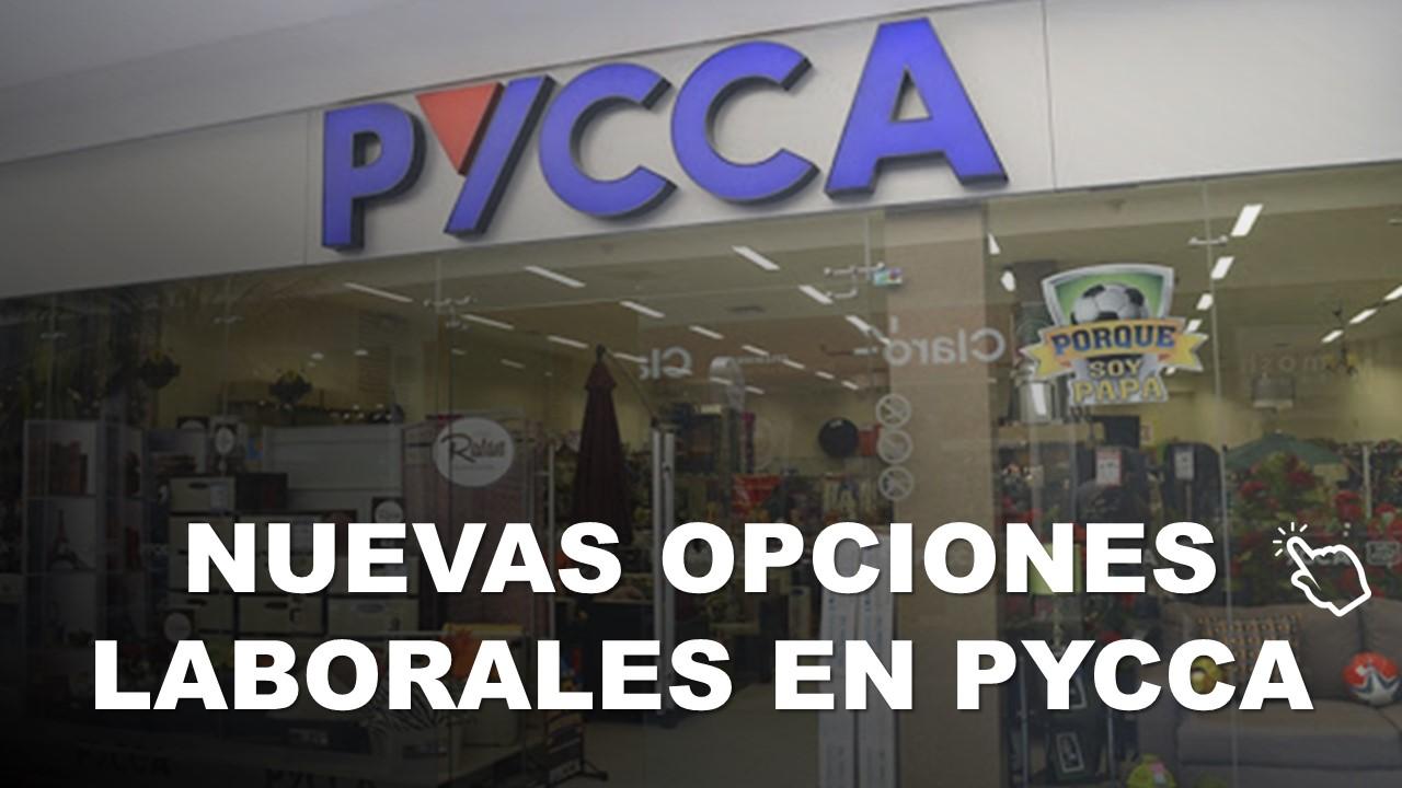 Nuevas Opciones Laborales en Pycca