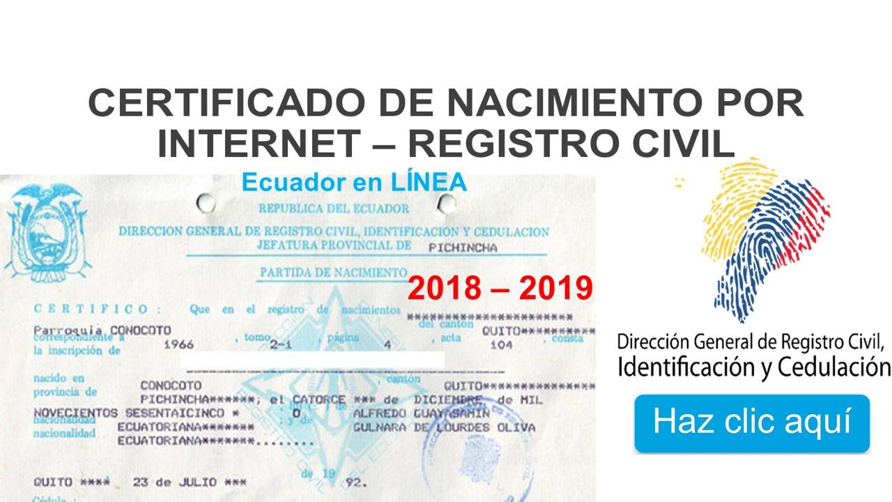 Certificado de Nacimiento por Internet – Registro Civil 2018 - 2019