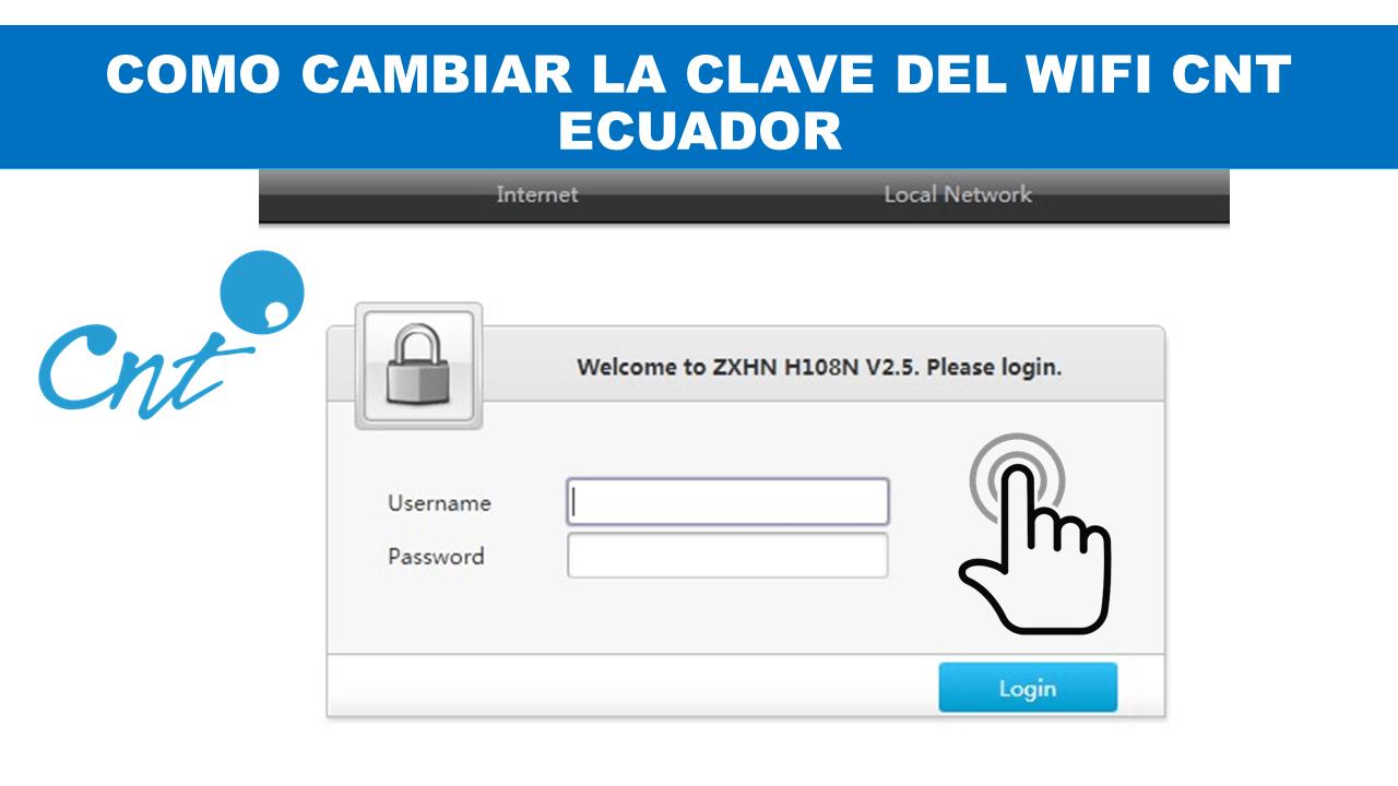 Como cambiar la clave del wifi CNT Ecuador