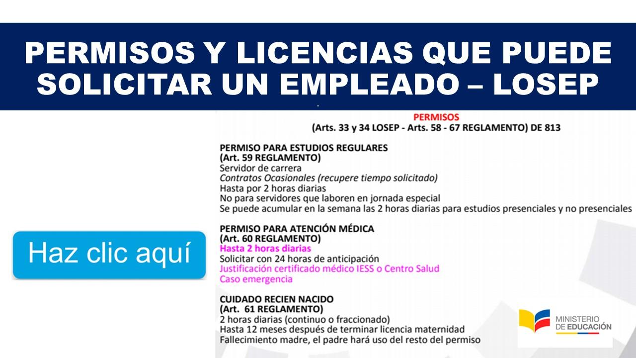 Permisos y Licencias que puede solicitar un Empleado – LOSEP