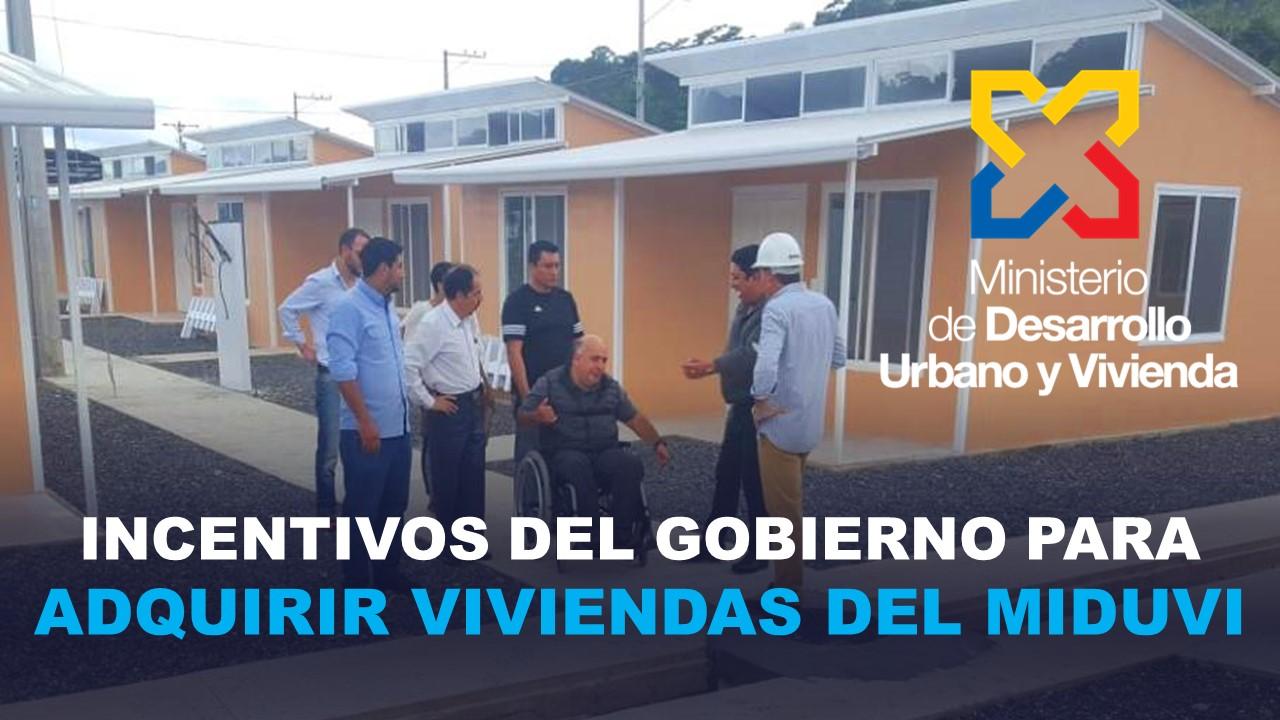 incentivos del Gobierno para adquirir viviendas del MIDUVI