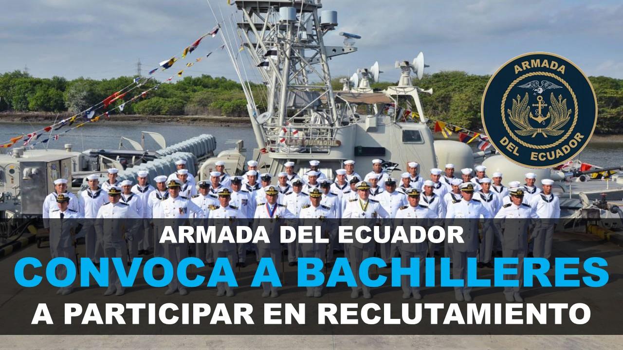 Reclutamiento Armada Ecuador requisitos Bachilleres