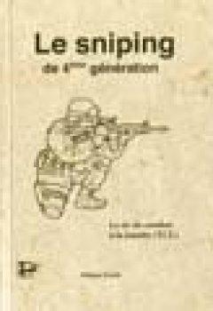 Livres Couvertures de Le sniping de 4ème génération: Le tir de combat à la lunette (TCL)