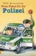 Freie Fahrt für die Polizei