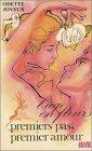 L'âge en fleur, tome 1 : Premiers pas , premier amour