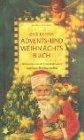 Das kleine Advents- und Weihnachtsbuch