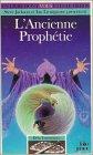 L'ancienne prophetie