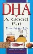 "Cover of ""DHA: A Good Fat: Essential for ..."