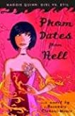 Prom Dates from Hell (Maggie Quinn: Girl vs Evil)