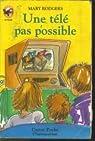 Une télé pas possible