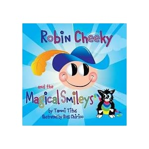 Robin Cheeky and the Magical Smileys