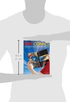Livres Couvertures de 1001 Comics You Must Read Before You Die: The Ultimate Guide to Comic Books, Graphic Novels and Manga