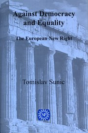 Against Democracy and Equality: The New European Right