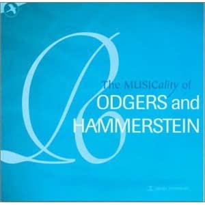 THE MUSICALITY OF RODGERS AND HAMMERSTEIN