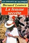 Les Enfants de Salonique, tome 2 : La Femme secrète
