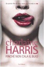 Finché non cala il buio di Charlaine Harris