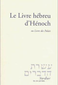 Livres Couvertures de Le Livre hébreu d'Hénoch, ou Livre des Palais