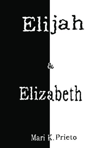 Elijah & Elizabeth