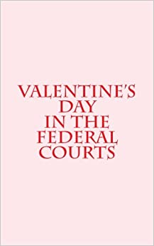 valentines day in the federal court