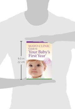 Livres Couvertures de Mayo Clinic Guide to Your Baby's First Year: From Doctors Who Are Parents, Too!