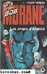 Bob Morane, tome 134 : Les Anges d'Ananké