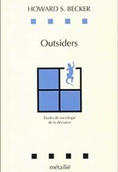 Livres Couvertures de Outsiders. Etudes De Sociologie De La Déviance