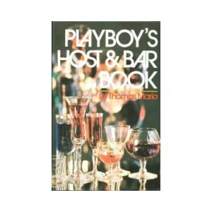 Playboy's Host and Bar Book.