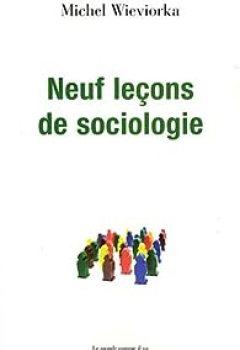 Neuf Lecons De Sociologie