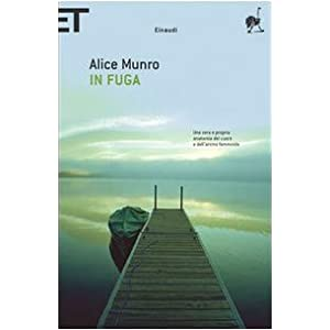 """Alice Munro"" ""In Fuga"""