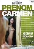 カルメンという名の女-ヘア解禁版- [DVD]北野義則ヨーロッパ映画ソムリエのベスト1984年