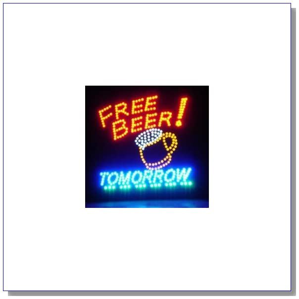 Free Beer Tomorrow Large Motion LED Sign - 19 x 19 Inches