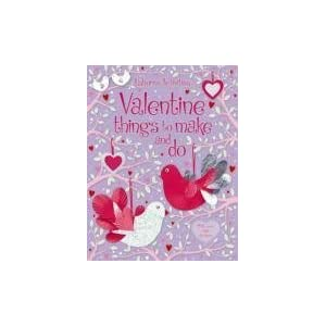 Valentine's Things to Make and Do (Usborne Activities)